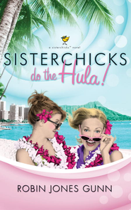 Sisterchicks Do the Hula - eBook Sisterchicks Series #2  -     By: Robin Jones Gunn