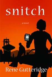 Snitch - eBook Occupational Hazards Series #2  -     By: Rene Gutteridge