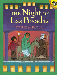 The Night of Las Posadas  -     By: Tomie dePaola     Illustrated By: Tomie dePaola