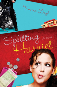 Splitting Harriet - eBook  -     By: Tamara Leigh