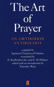 The Art of Prayer: An Orthodox Anthology   -     Edited By: Timothy Ware, E. Kadloubovsky, E.M. Palmer     By: Igumen Chariton