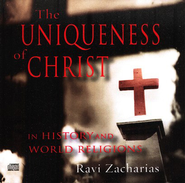 The Uniqueness of Christ, 2 CDs   -     By: Ravi Zacharias