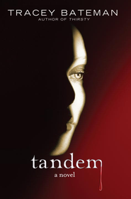 Tandem: A Novel - eBook  -     By: Tracey Bateman