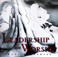 Leadership And Worship, 2 CDs   -     By: Ravi Zacharias