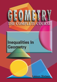 Geometry - The Complete Course: Inequalities In Geometry DVD  -