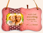 Personalized, With God Everything Is Possible, Hanging Photo Plaque, Pink  -