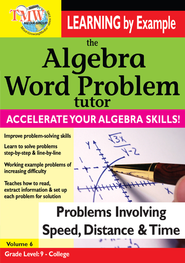 Algebra Word Problem: Problems Involving Speed, Distance, and Time DVD  -