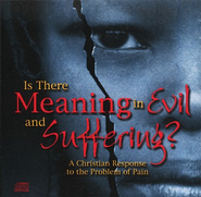 Is There Meaning in Evil & Suffering?  3 CDs   -              By: Ravi Zacharias