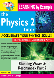 Standing Waves and Resonance - Part 2 DVD  -