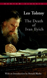 The Death of Ivan Ilyich - eBook  -     By: Leo Tolstoy, Lynn Solotaroff, Ronald Blythe