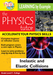 Physics Tutor: Inelastic and Elastic Collisions DVD  -