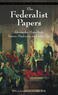 The Federalist Papers - eBook  -     By: Alexander Hamilton, John Jay, James Madison