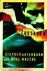 The Forsaken - eBook Every Man Series #1  -     By: Stephen Arterburn
