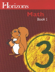 Horizons Math, Grade 3, Student Workbook 1   -              By: Alpha Omega