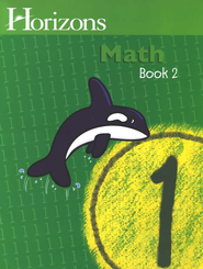 Horizons Math, Grade 1, Student Workbook 2   -              By: Alpha Omega