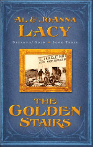The Golden Stairs - eBook  -     By: Al Lacy, JoAnna Lacy