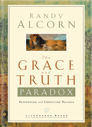 The Grace and Truth Paradox: Responding with Christlike Balance - eBook  -     By: Randy Alcorn