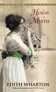 The House of Mirth - eBook  -     By: Edith Wharton, R.W. Lewis