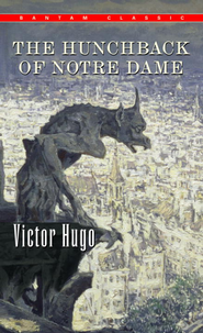 The Hunchback of Notre Dame - eBook  -     By: Victor Hugo