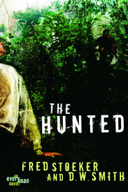 The Hunted - eBook Every Man Series #1  -     By: Fred Stoeker