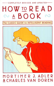 How to Read a Book, Revised   -     By: Mortimer Adler, Charles Van Doren