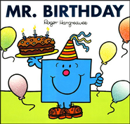 Mr. Birthday  -     By: Roger Hargreaves