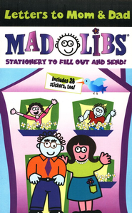 Letters To Mom & Dad Mad Libs  -     By: Roger Price, Leonard Stern