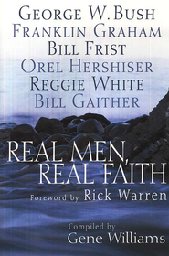 Real Men, Real Faith   -     By: Gene Williams