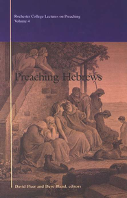 Preaching Hebrews  -     By: David Fleer, Dave Bland
