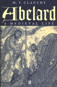 Abelard: A Medieval Life   -     By: M.T. Clanchy