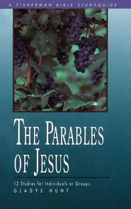 The Parables of Jesus - eBook  -     By: Gladys Hunt