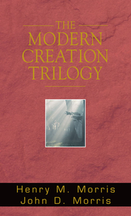 The Modern Creation Trilogy (includes a CD-ROM)   -     By: Henry Morris, John Morris