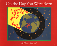 On The Day You Were Born, Photo Journal   -