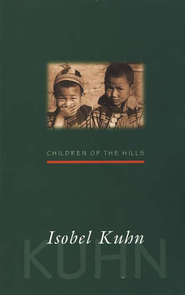 Children Of The Hills   -     By: Isobel Kuhn