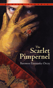 The Scarlet Pimpernel - eBook  -     By: Baroness Orczy