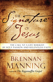 The Signature of Jesus - eBook  -     By: Brennan Manning