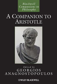A Companion to Aristotle  -     Edited By: Georgios Anagnostopoulos     By: Georgios Anagnostopoulos(Ed.)