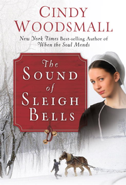 The Sound of Sleigh Bells - eBook  -     By: Cindy Woodsmall