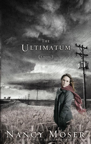 The Ultimatum - eBook Steadfast Series #2  -     By: Nancy Moser