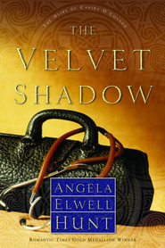The Velvet Shadow - eBook Heirs of Cahira O'Connor Series #3  -     By: Angela Elwell Hunt