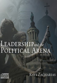 Leadership and the Political Arena, 3 CDs   -     By: Ravi Zacharias
