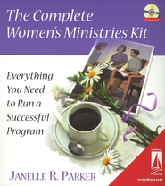 The Complete Women's Ministries Kit: Everything You Need to Run a Successful Program--Book and CD-ROM  -     By: Janelle R. Parker