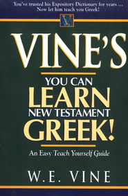 Vine's Learn New Testament Greek   -     By: W.E.Vine