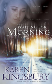 Waiting for Morning - eBook Forever Faithful Series #1  -     By: Karen Kingsbury
