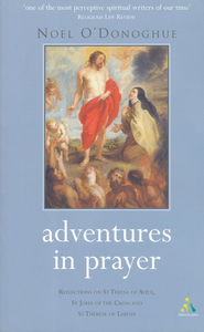 Adventures in Prayer  -     By: Noel O'Donoghue