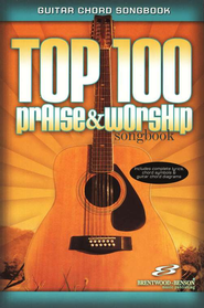 Top 100 Praise & Worship Songbook   -