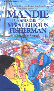 Mandie And The Mysterious Fisherman, Book #19   -              By: Lois Gladys Leppard