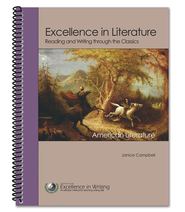 American Literature: Excellence in Literature--Reading and Writing Through the Classics  -              By: Janice Campbell