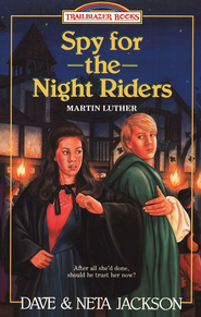 Spy For The Night Riders, Trailblazer Series #3 (Martin Luther)   -     By: Dave Jackson, Neta Jackson