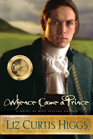 Whence Came a Prince - eBook Lowlands of Scotland Series #3  -     By: Liz Curtis Higgs